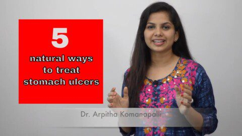 5 Natural ways to treat stomach ulcers   Dr. Arpitha Komanapalli