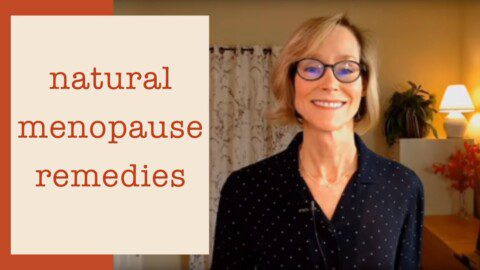 Natural Remedies for Menopause – Dr. Mary James