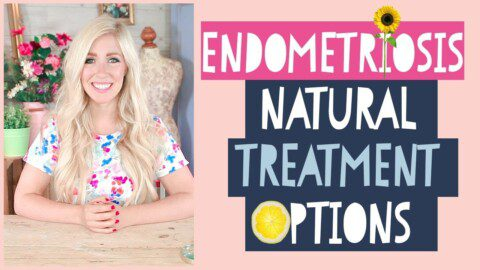 Endometriosis Natural Treatment Options (2019)