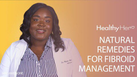 Natural Remedies For Fibroid Management | Healthy Her
