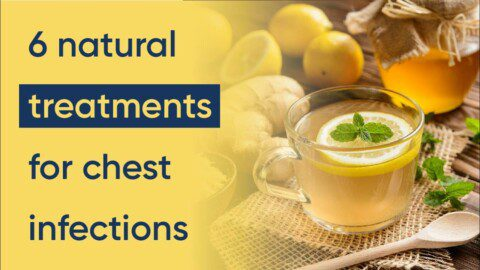 6 chest infection treatments (natural home remedies)