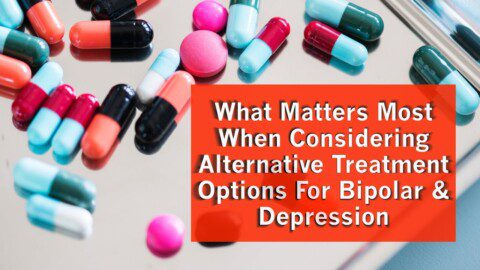 Alternative Treatment Options For Bipolar and Depression