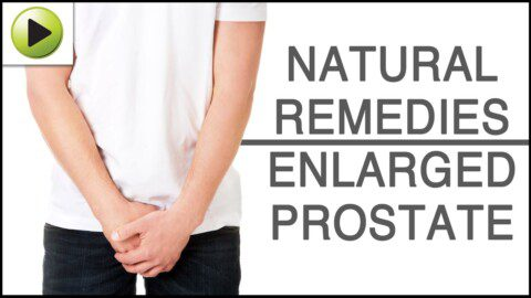 Enlarged Prostate – Natural Ayurvedic Home Remedies